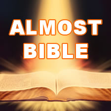Almost Bible