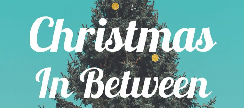 Christmas In Between